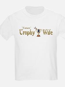 Future Trophy Wife Kids T-Shirt