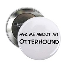 Ask me: Otterhound Button