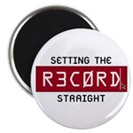 Setting The Record Straight Magnet