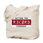 Setting The Record Straight Tote Bag