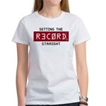 Setting The Record Straight Women's T-Shirt