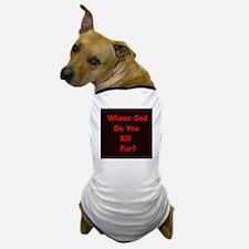 anti-relig Dog T-Shirt