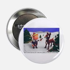 """Funny Irreverent 2.25"""" Button"""