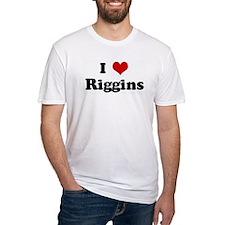 I Love Riggins Shirt