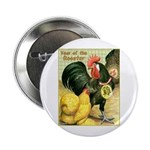 """Year Of The Rooster2 2.25"""" Button"""