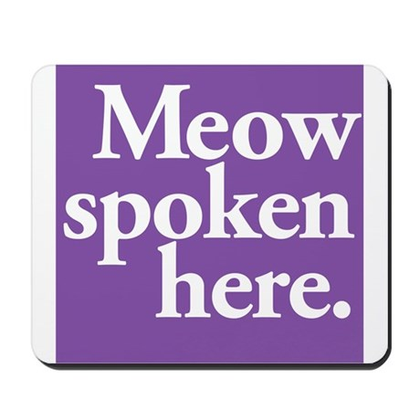 Cat Speak Mousepad