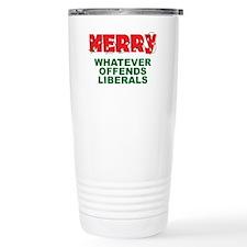 Merry Whatever Offends Liberals Travel Mug