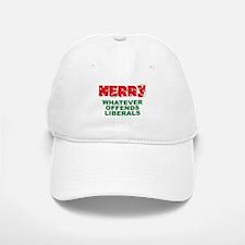 Merry Whatever Offends Liberals Baseball Baseball Cap