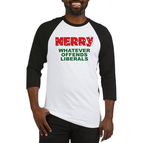 Merry Whatever Offends Liberals Baseball Jersey