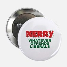 "Merry Whatever Offends Liberals 2.25"" Button (10 p"