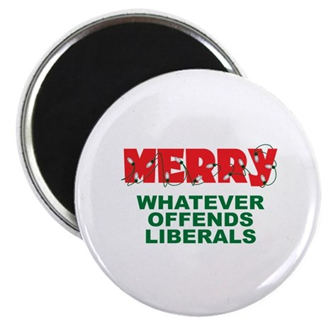 Merry Whatever Offends Liberals Magnet