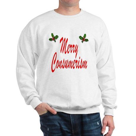 Merry Consumerism Sweatshirt