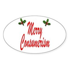 Merry Consumerism Oval Decal
