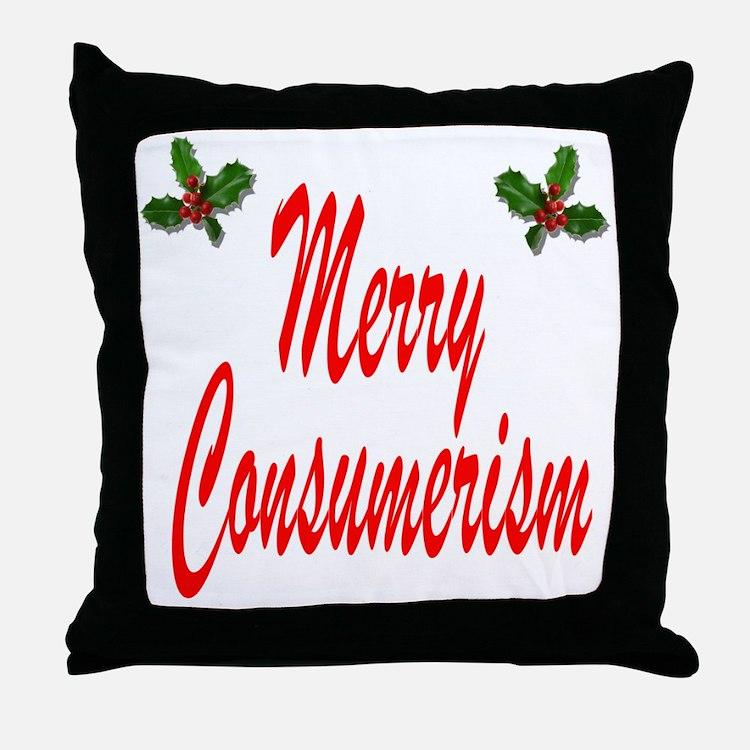 Merry Consumerism Throw Pillow