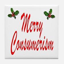 Merry Consumerism Tile Coaster
