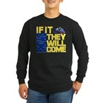 They Will Come Snowmobile Long Sleeve Dark T-Shirt