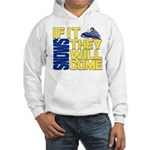 They Will Come Snowmobile Hooded Sweatshirt