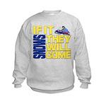 They Will Come Snowmobile Kids Sweatshirt