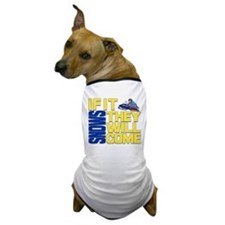 They Will Come Snowmobile Dog T-Shirt