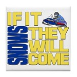 They Will Come Snowmobile Tile Coaster