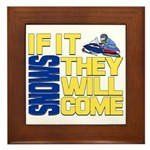 They Will Come Snowmobile Framed Tile
