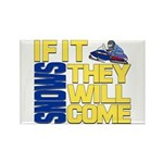 They Will Come Snowmobile Rectangle Magnet