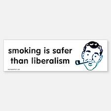 Smoking is Safer Bumper Bumper Bumper Sticker