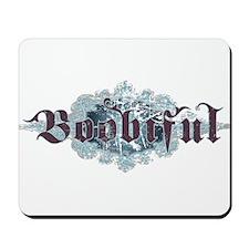 Boobiful Mousepad