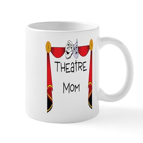 Theatre Mom Coffee Mug