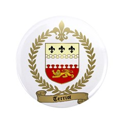 """TERRIOT Family Crest 3.5"""" Button (100 pack)"""