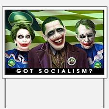 Got Socialism? Yard Sign