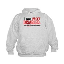 Not Disabled! Hoodie