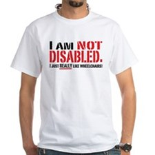 Not Disabled! Shirt