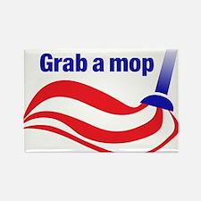 Grab a mop Rectangle Magnet