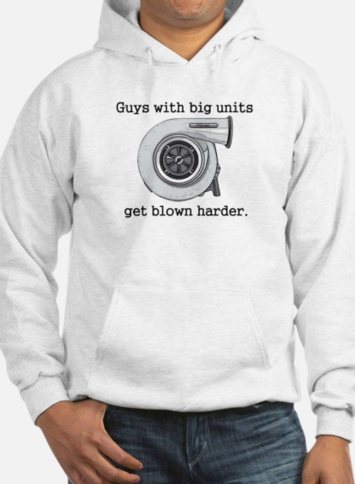 Guys with big units get blown Hoodie