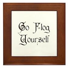Go Flog Yourself Framed Tile