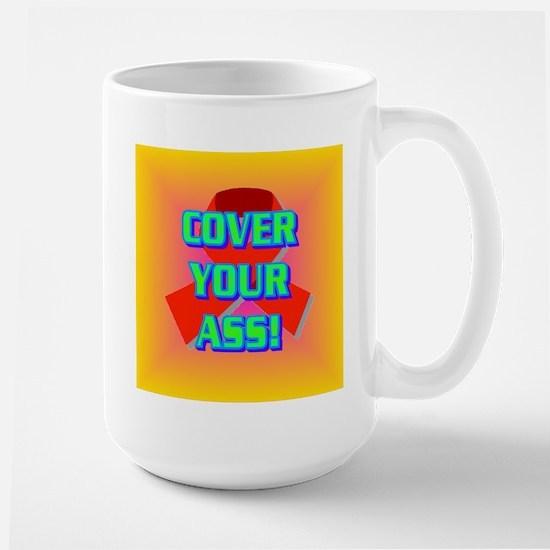 COVER YOUR ASS! Large Mug