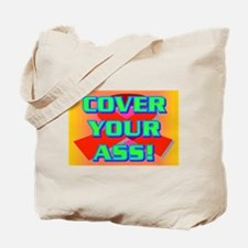 COVER YOUR ASS! Tote Bag