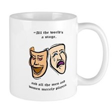 All The Worlds A Stage Cofee Mug