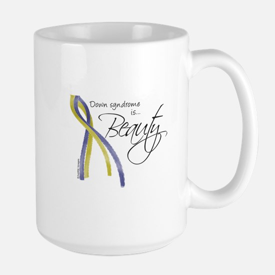 Down Syndrome is Beauty Mugs
