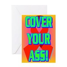 COVER YOUR ASS! Greeting Card