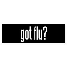 Got Flu? Bumper Sticker (10 pk)