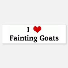 I Love Fainting Goats Bumper Bumper Bumper Sticker