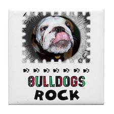 BULL DOGS ROCK Tile Coaster
