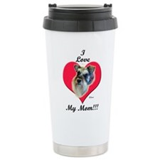 Schnauzer I Love Mom! Travel Mug