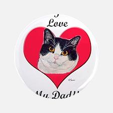 """Black & White Cat Father's Da 3.5"""" Button"""