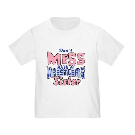 Wrestler's Sister Toddler T-Shirt