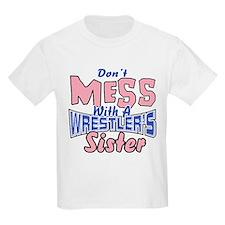 Wrestler's Sister T-Shirt