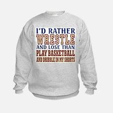 Wrestling Dribble In My Shorts Sweatshirt