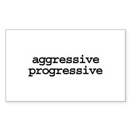 aggressive progressive - Rectangle Sticker